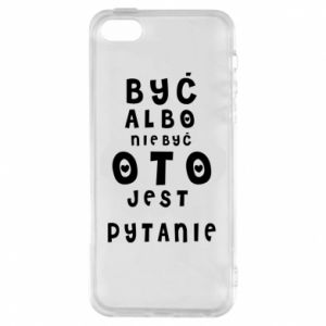 Phone case for iPhone 5/5S/SE To be or not to be
