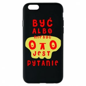 Phone case for iPhone 6/6S To be or not to be