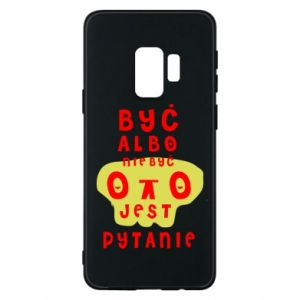 Phone case for Samsung S9 To be or not to be