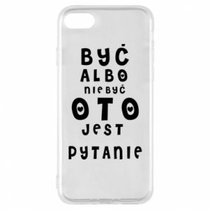 Phone case for iPhone 8 To be or not to be