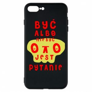 Phone case for iPhone 8 Plus To be or not to be