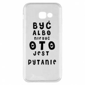 Phone case for Samsung A5 2017 To be or not to be