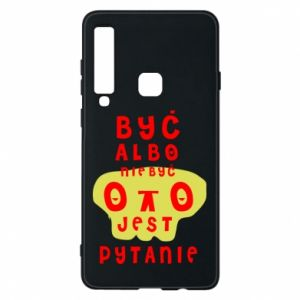 Phone case for Samsung A9 2018 To be or not to be