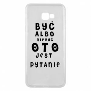 Phone case for Samsung J4 Plus 2018 To be or not to be