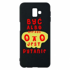 Phone case for Samsung J6 Plus 2018 To be or not to be