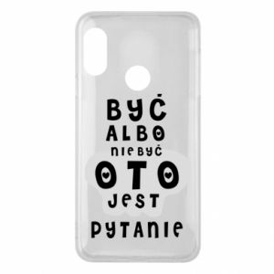 Phone case for Mi A2 Lite To be or not to be