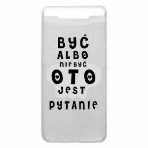 Phone case for Samsung A80 To be or not to be
