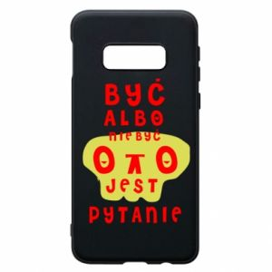 Phone case for Samsung S10e To be or not to be