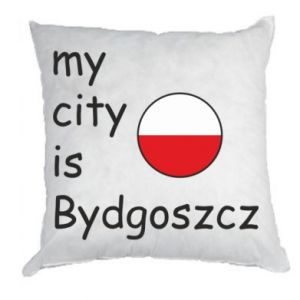 Pillow My city is Bydgoszcz