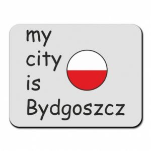 Mouse pad My city is Bydgoszcz