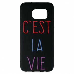 Samsung S7 EDGE Case C'est la vie
