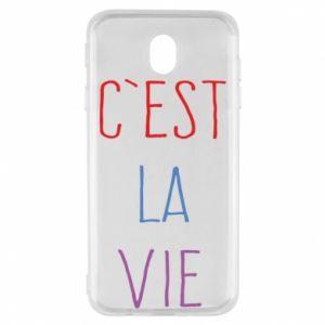 Samsung J7 2017 Case C'est la vie