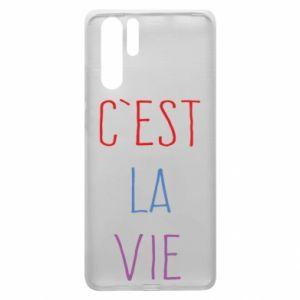 Huawei P30 Pro Case C'est la vie