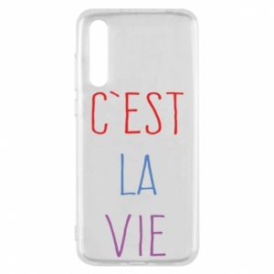 Huawei P20 Pro Case C'est la vie