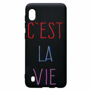 Samsung A10 Case C'est la vie