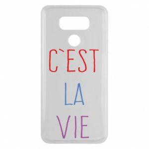 LG G6 Case C'est la vie