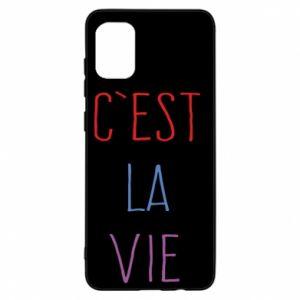 Samsung A31 Case C'est la vie