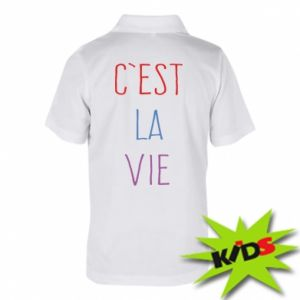 Dziecięca koszulka polo C'est la vie