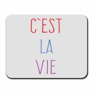 Podkładka pod mysz C'est la vie