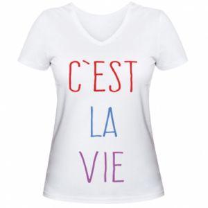 Women's V-neck t-shirt C'est la vie