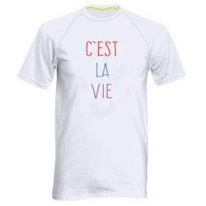 Męska koszulka sportowa C'est la vie