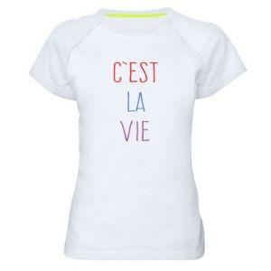 Damska koszulka sportowa C'est la vie