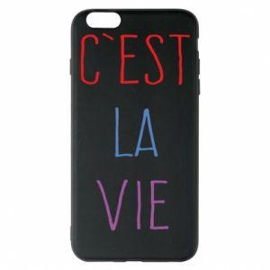 Etui na iPhone 6 Plus/6S Plus C'est la vie