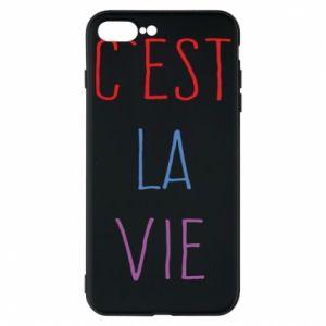Etui na iPhone 7 Plus C'est la vie