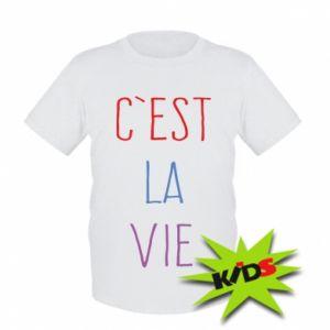 Dziecięcy T-shirt C'est la vie