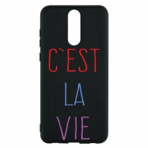 Phone case for Huawei Mate 10 Lite C'est la vie