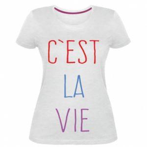 Damska premium koszulka C'est la vie