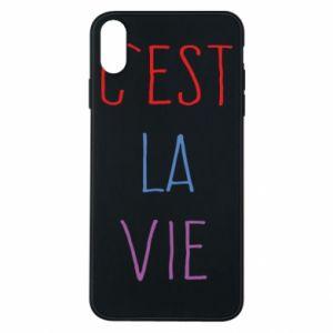 Etui na iPhone Xs Max C'est la vie