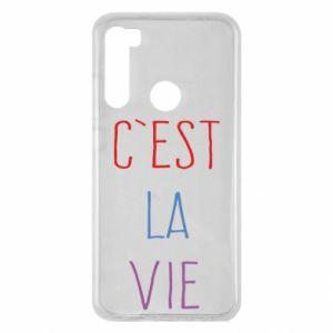 Xiaomi Redmi Note 8 Case C'est la vie