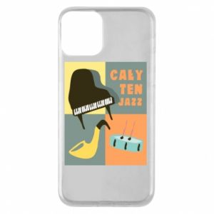 Phone case for iPhone 11 All that jazz