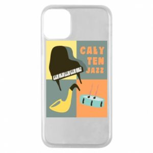 Phone case for iPhone 11 Pro All that jazz