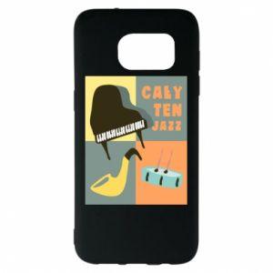 Samsung S7 EDGE Case All that jazz