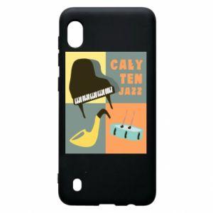Samsung A10 Case All that jazz