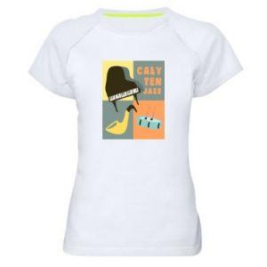 Damska koszulka sportowa Cały ten jazz