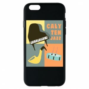 Phone case for iPhone 6/6S All that jazz