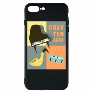 Phone case for iPhone 8 Plus All that jazz
