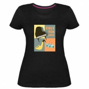 Damska premium koszulka Cały ten jazz