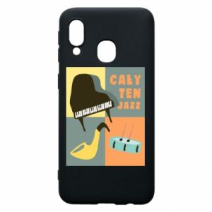 Phone case for Samsung A40 All that jazz