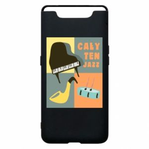 Phone case for Samsung A80 All that jazz
