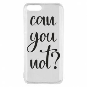 Etui na Xiaomi Mi6 Can you not?