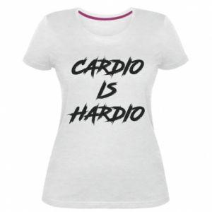 Damska premium koszulka Cardio is hardio