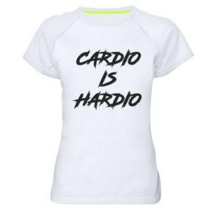 Women's sports t-shirt Cardio is hardio