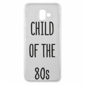 Etui na Samsung J6 Plus 2018 Child of the 80s