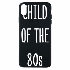 Etui na iPhone Xs Max Child of the 80s