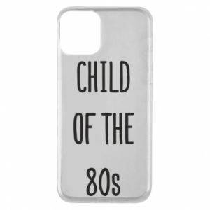 Etui na iPhone 11 Child of the 80s
