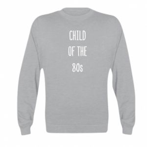 Bluza dziecięca Child of the 80s